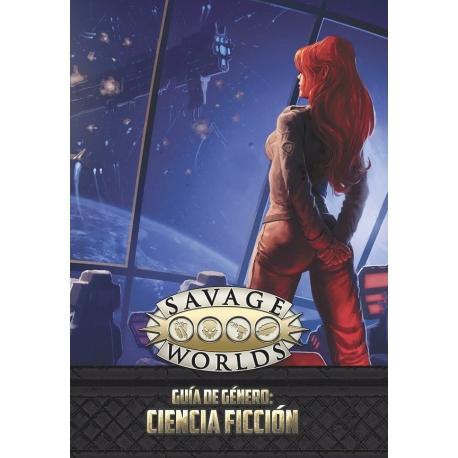 Savage Worlds: Guía de Ciencia Ficción