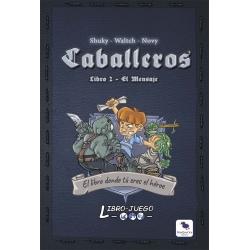 Caballeros 2 - El Mensaje (Libro juego)