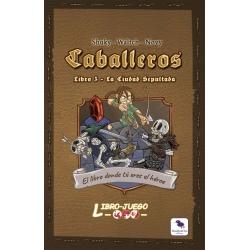 Caballeros 3 La Ciudad Sepultada (Libro juego)
